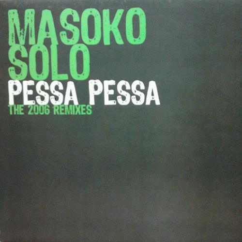 Pessa Pessa (the 2006 Remixes)
