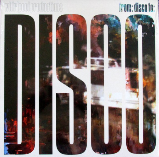From: Disco To: Disco