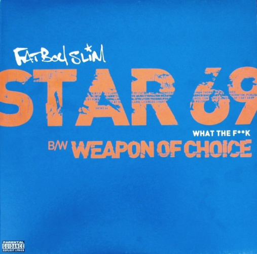 Star 69 (what The F**k) / Weapon Of Choice