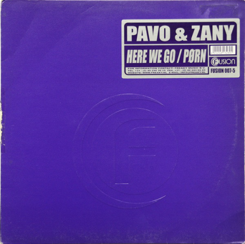 PAVO & ZANY - Here We Go / Pørn - Maxi x 1
