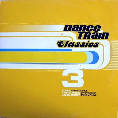 Dance Train Classics 03