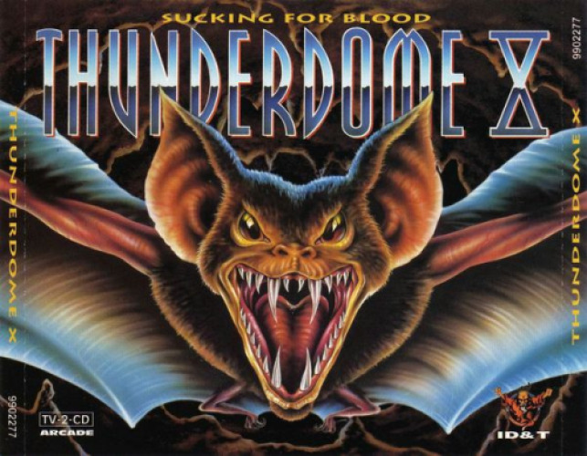 Thunderdome X - Sucking For Blood