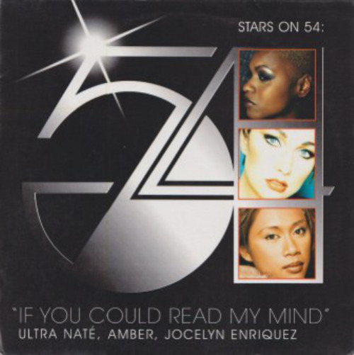 STARS ON 54 : ULTRA NATÉ, AMBER & JOCELYN ENRIQUEZ - If You Could Read My Mind - Maxi x 1