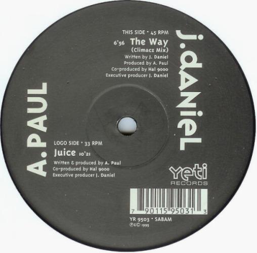 A.PAUL / J. DANIEL - Juice / The Way - Maxi x 1