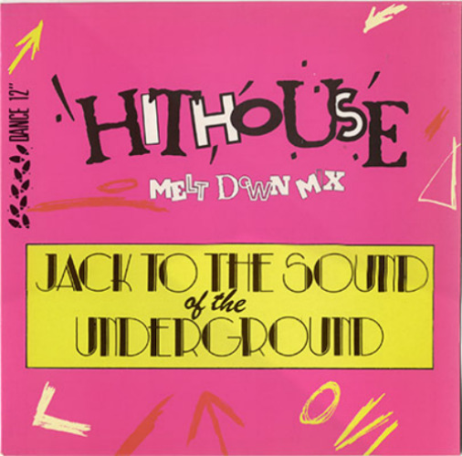 Jack To The Sound Of The Underground (remixes)