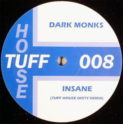 Insane (tuff House Dirty Remix)