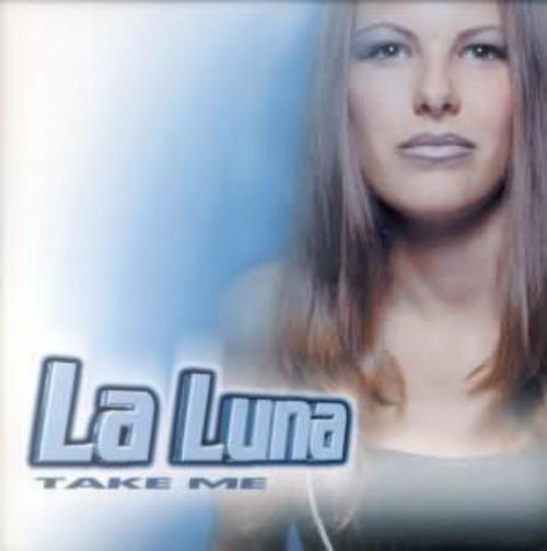LA LUNA - Take Me - CD single