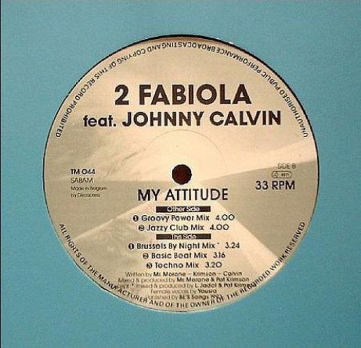 2 FABIOLA FEATURING JOHNNY CALVIN - My Attitude - Maxi x 1