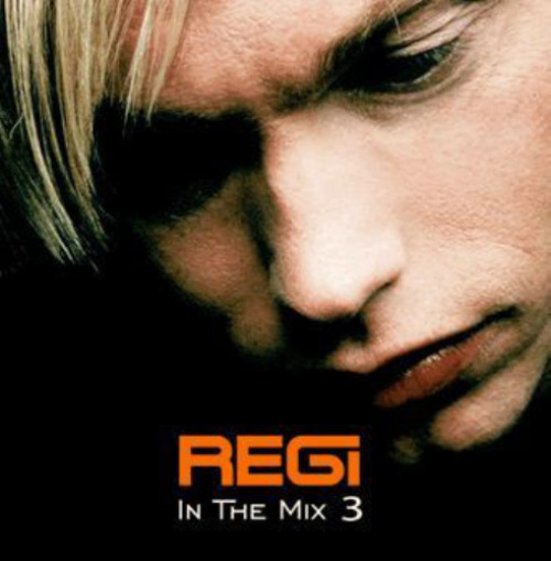 Regi - In The Mix 3