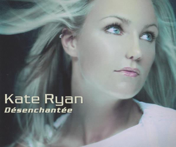 KATE RYAN - D?senchant?e - CD single