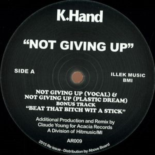 K. HAND - Not Giving Up - Maxi x 1
