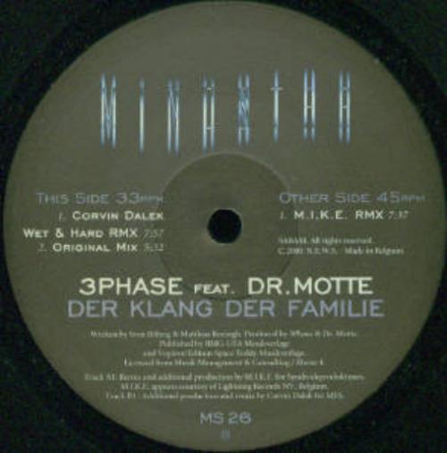 3 PHASE FEAT DR. MOTTE - Der Klang Der Familie (orig + Remixes) - Maxi x 1