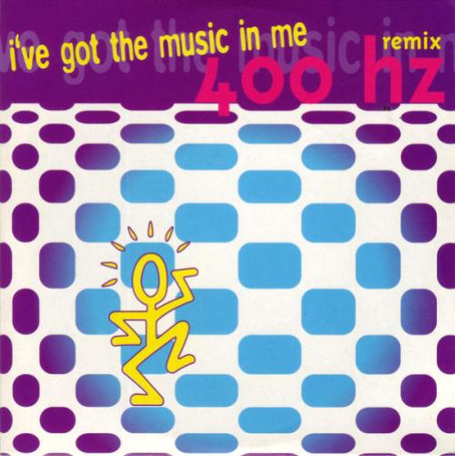 400 HZ - I've Got The Music In Me (remix) - CD single