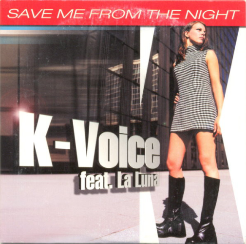 K-VOICE FEAT. LA LUNA - Save Me From The Night - CD single