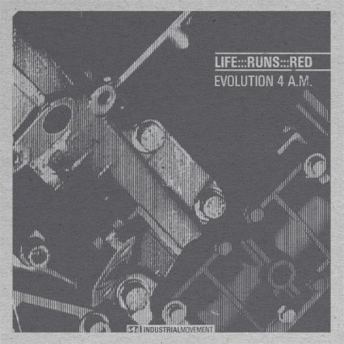Life Runs Red Evolution 4 A.m.