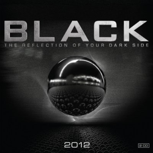 Black 2012 - The Reflection Of Your Dark Side