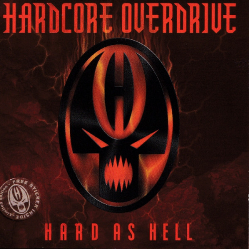 VARIOUS - Hardcore Overdrive - Hard As Hell - CD