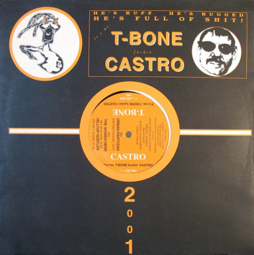 It's Me, T-bone Fuckin' Castro