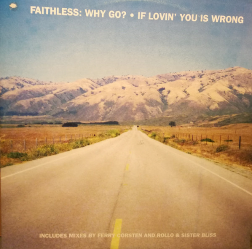 Why Go? / If Lovin' You Is Wrong