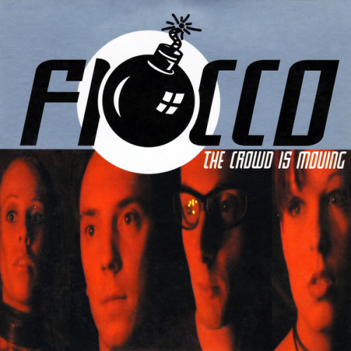 FIOCCO - The Crowd Is Moving - CD single