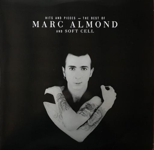 Hits And Pieces – The Best Of Marc Almond And Soft Cell