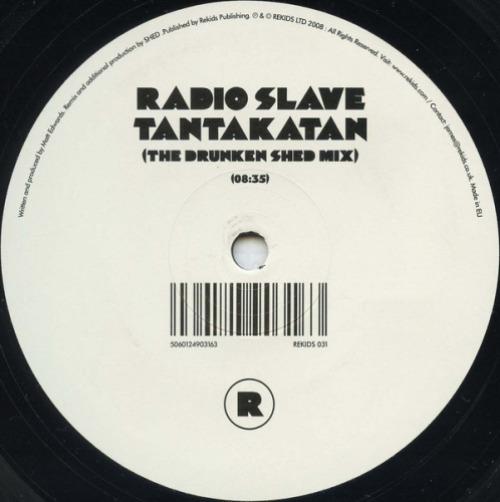 RADIO SLAVE - Tantakatan (the Drunken Shed Mix) - Maxi x 1