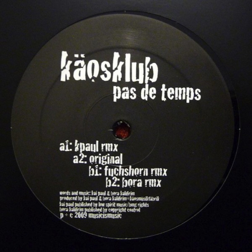KÄOSKLUB - Pas De Temps - Maxi x 1