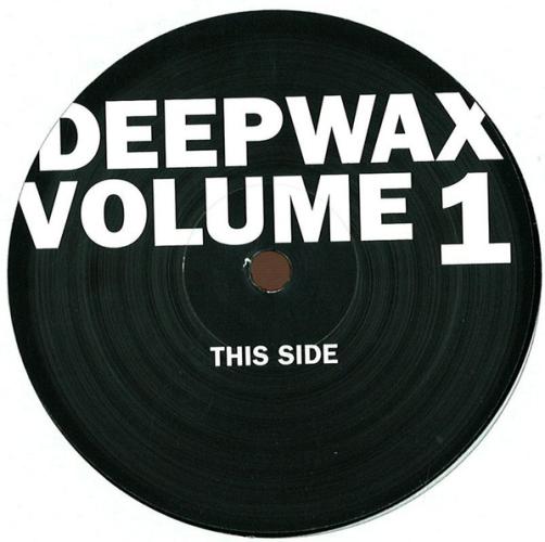 Deepwax Volume 1