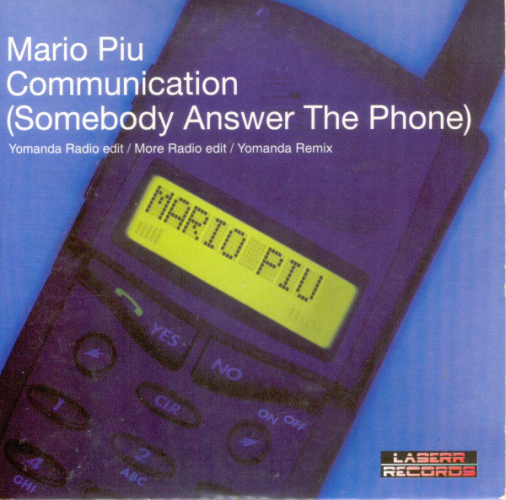 MARIO PIÙ - Communication (somebody Answer The Phone) - CD single