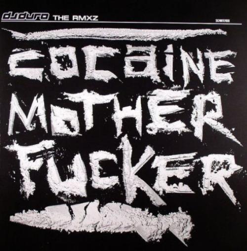 Cocaine Motherfucker The Rmxz