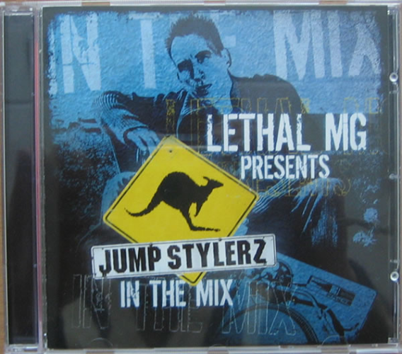 Lethal Mg Presents Jumpstylerz In The Mix