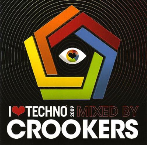 VARIOUS - I Love Techno 2009 (crookers) - CD