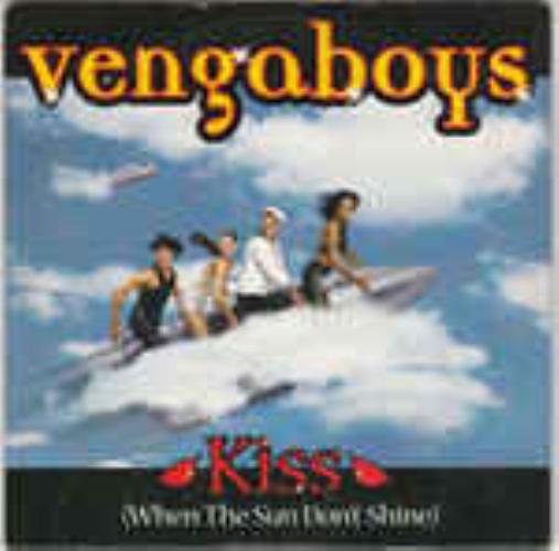 VENGABOYS - Kiss (when The Sun Don't Shine) - CD single
