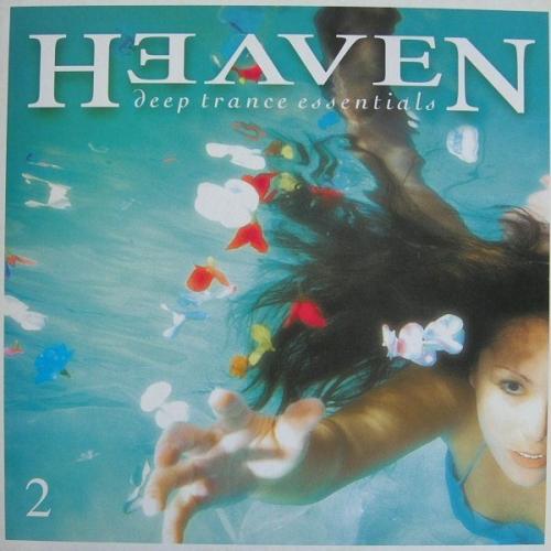 Heaven ?– Deep Trance Essentials 2