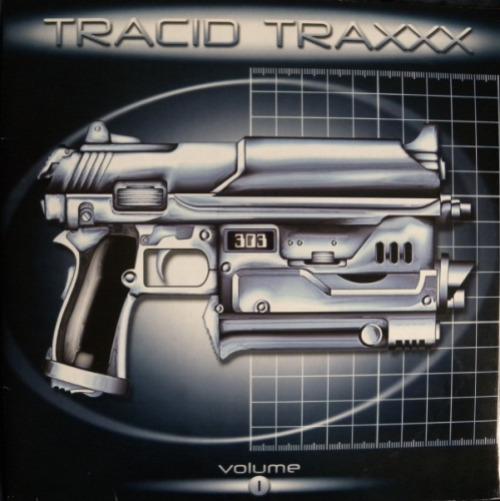 Tracid Traxxx Volume 1