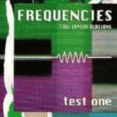 Frequencies - Test One