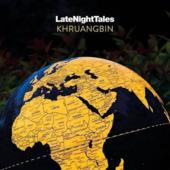 Latenighttales - Khruangbin