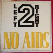No Aids / Everybody Dance