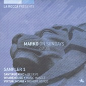 La Rocca Presents Marko On Sundays 2005 (sampler 1)