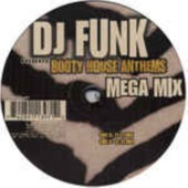 Booty House Anthems