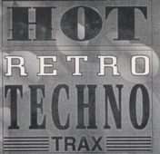 Hot Retro Techno Trax