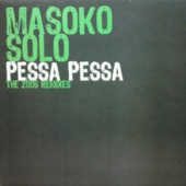 Pessa Pessa (the 2006 Remixes)
