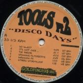 Tools Pt.2 'disco Days'