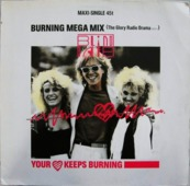 Your Heart Keeps Burning (burning Mega Mix)