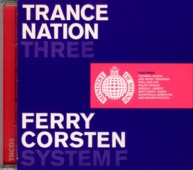 Trance Nation Three (ferry Corsten / System F)