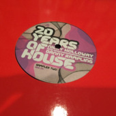 20 Years Of House - Nicky Holloway And Danny Rampling - Sampler 2