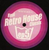 Real Retro House Classix Ep 05