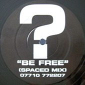 Be Free (spaced Mix)
