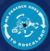 Mr. Peacock Goes To Boscaland