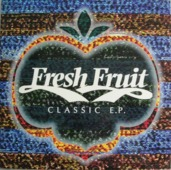 Fresh Fruit Classic Ep
